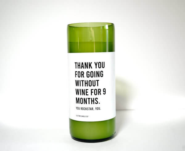 Thanks for Going Without Wine for 9 Months on white background
