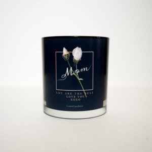 Mom You Are the Best Quote Candle in Black Tumbler