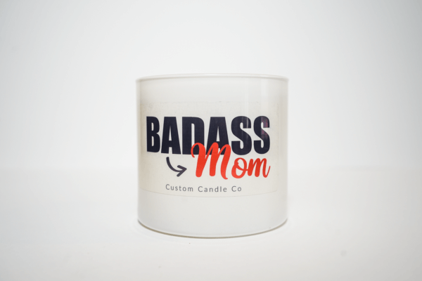 Badass Mom Quote Candle with 2 wicks front view