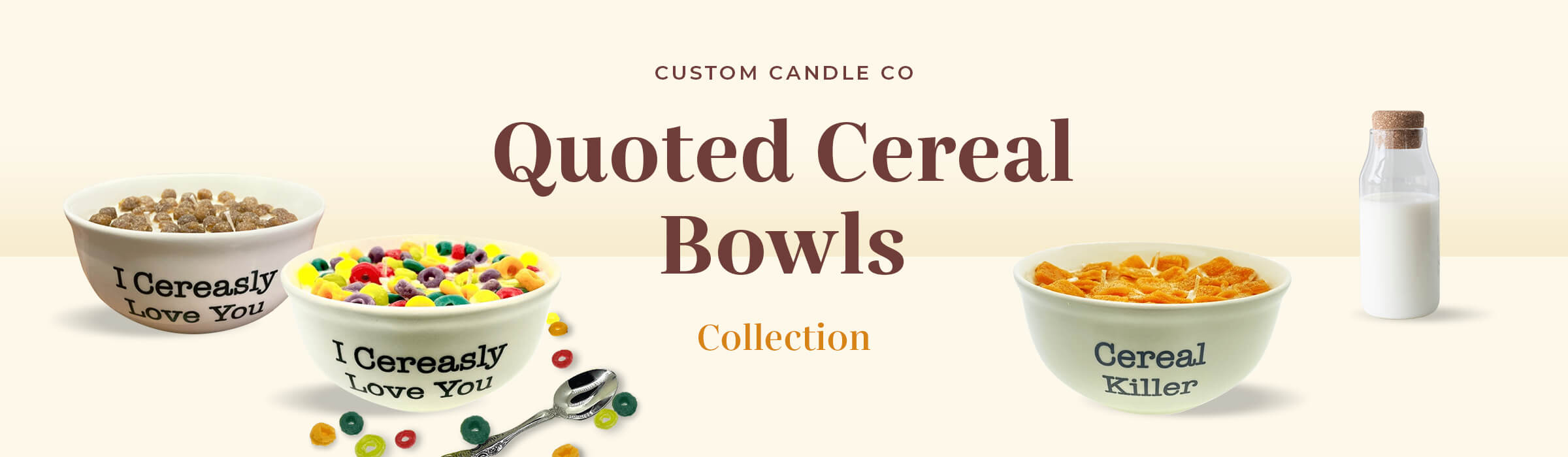 QUOTED CEREAL BOWLS